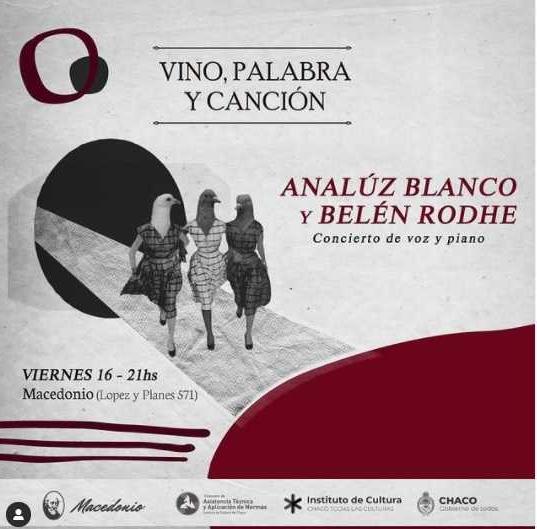 Macedonio presentará hoy a Analuz Blanco y Belén Rohde en su ciclo Vino, Palabra y Canción